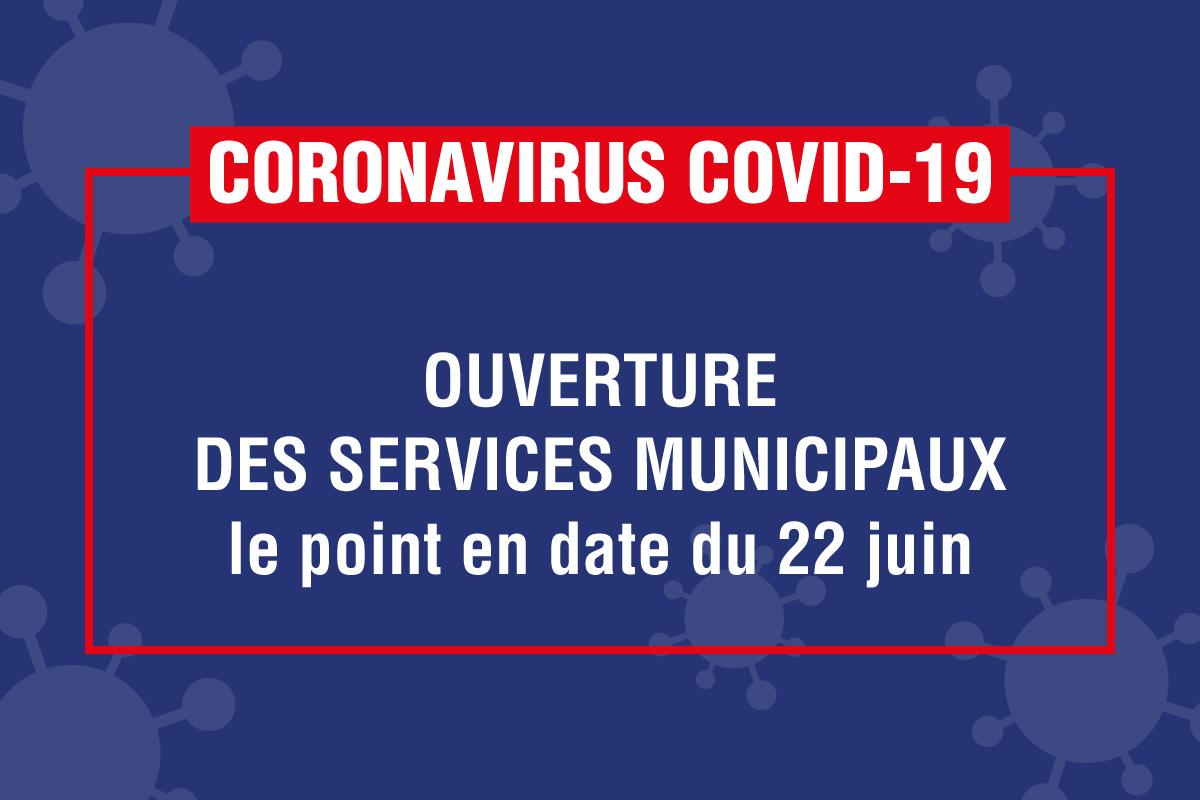 2020-06_ACTU_visuel_COVID-19-ouverture-services-22-juin